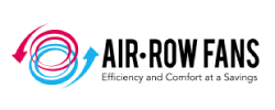 Air-Row Fans - Enery and Comfort at a Savings