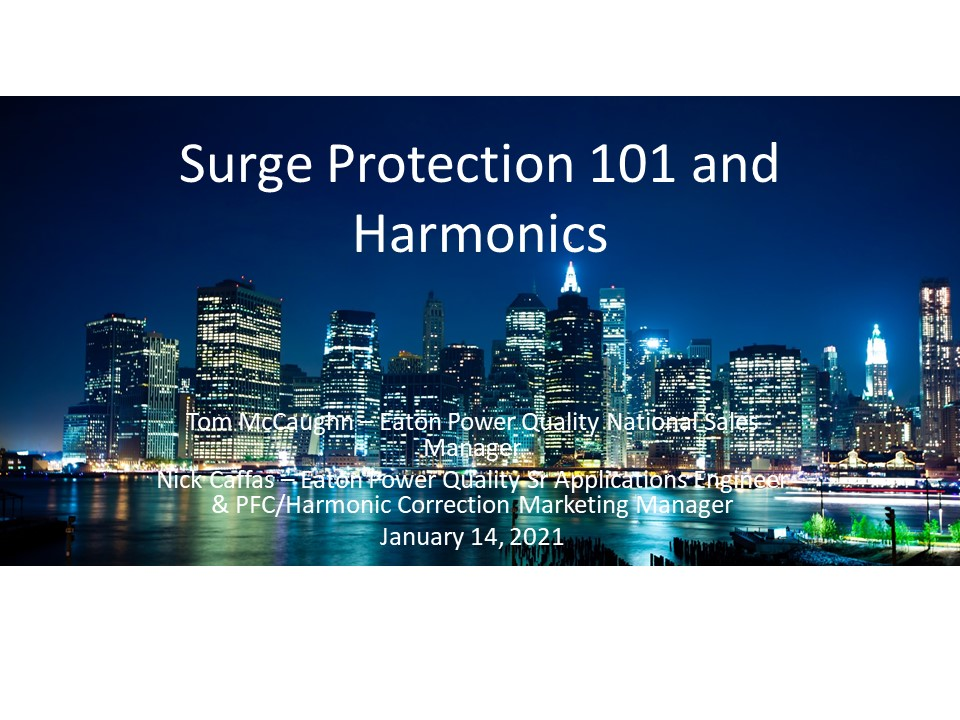 PDH Course - Surge Protection 101 and Harmonics Slide Deck
